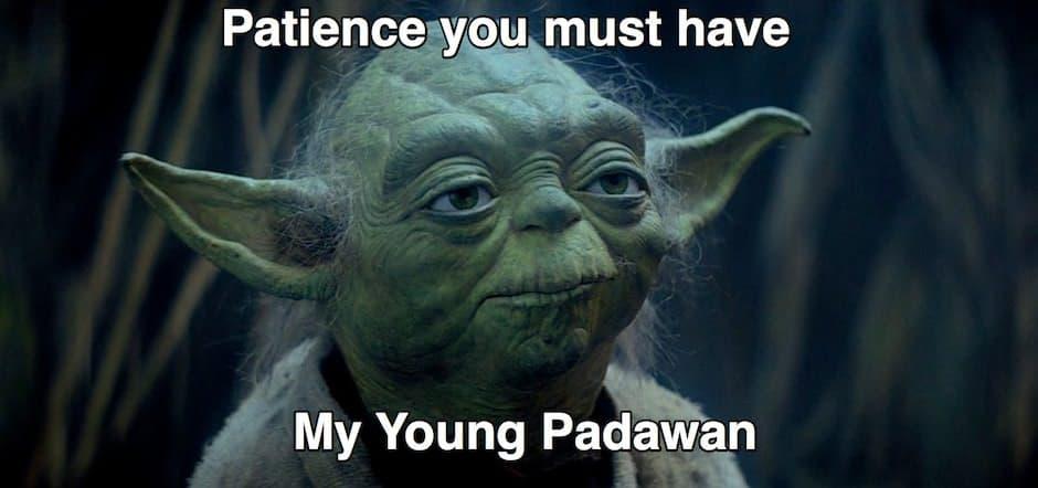 Gwiezdne Wojny cytat Yoda - cierpliwość musisz mieć mój młody Padawanie